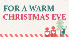 For A Warm Christmas Eve: Share Your Love and Courage with Us