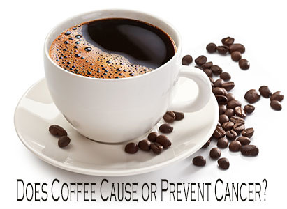 prevent cancer, coffee cause cancer, coffee prevents cancer